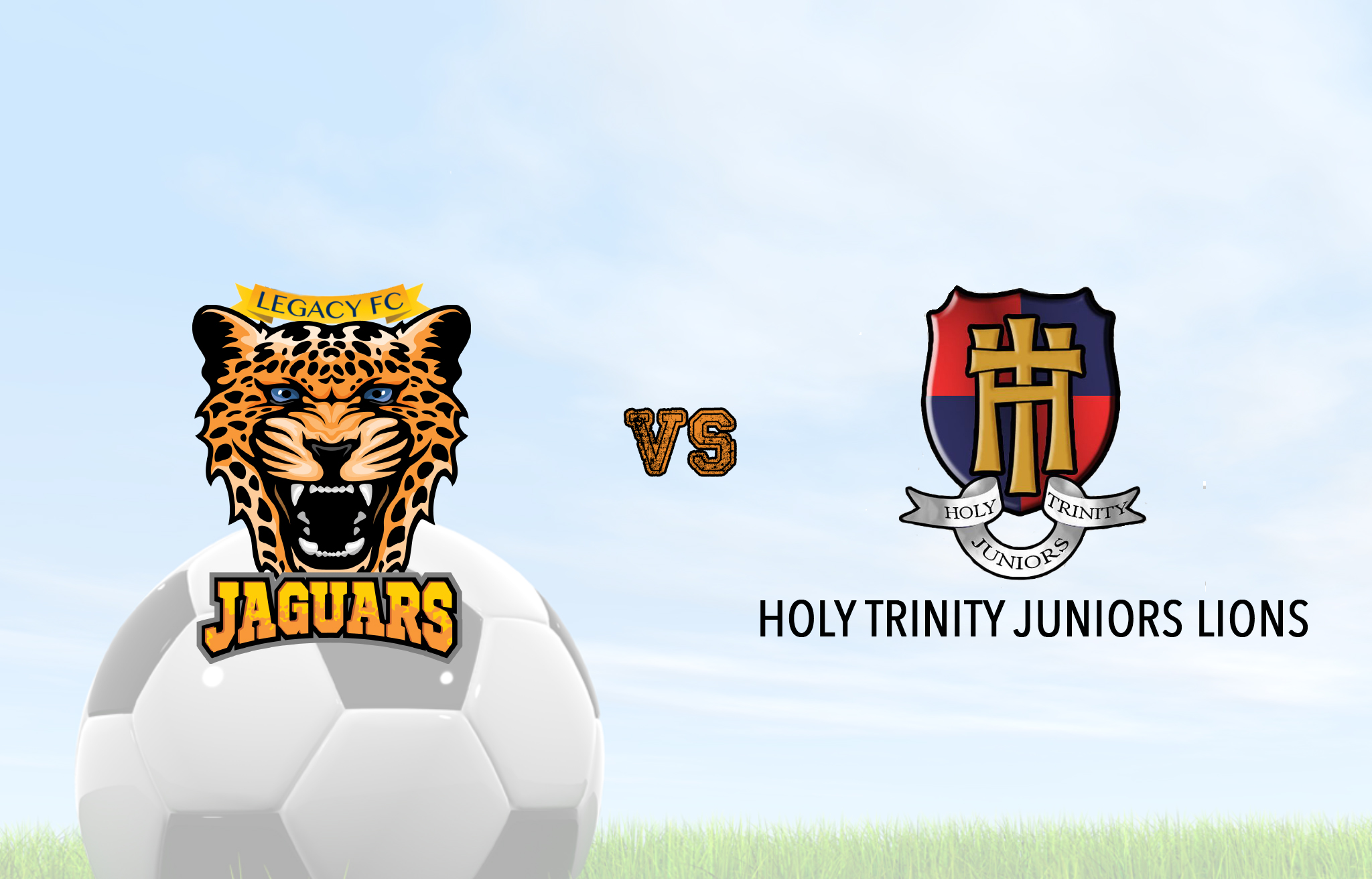 Legacy FC Jaguars vs Holy Trinity Lions